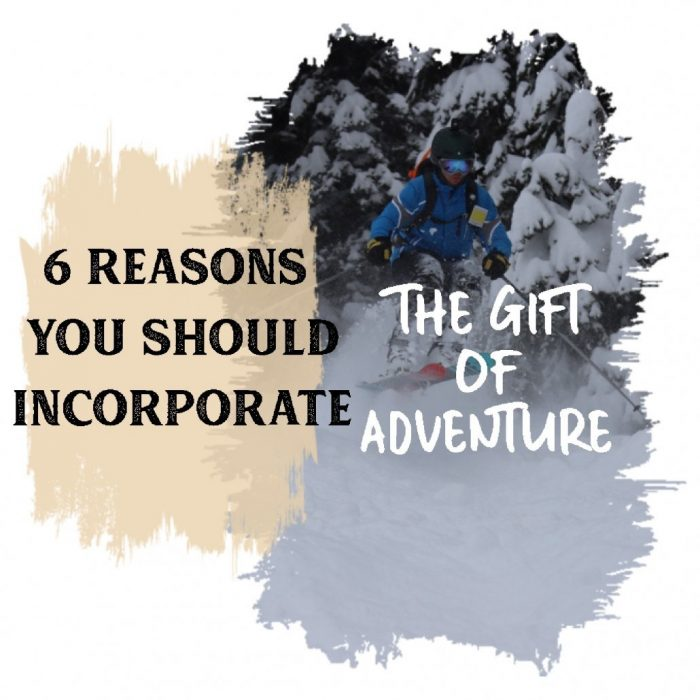 The gift of adventure